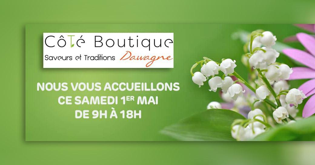 Ouverture de la boutique le samedi 1er mai. N'hésitez pas à nous rendre visite le 1er mai, nous sommes ouverts de 9h00 à 18h00.
